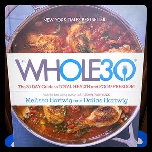Other - The Whole30 Guide to Total Health and Food Freedom